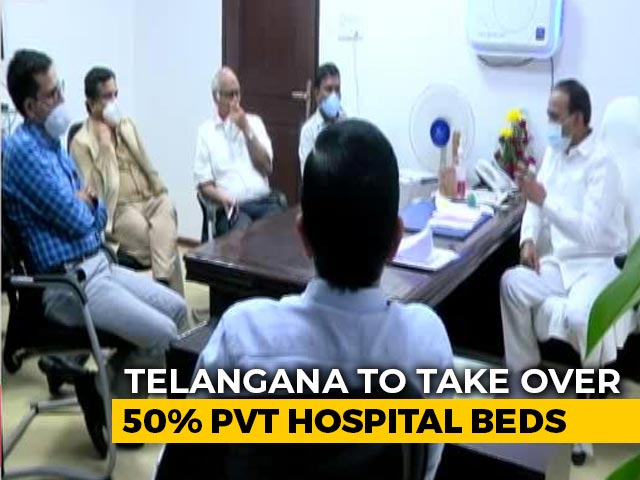 Video : Telangana Takes Over 50 Per Cent Private Hospital Beds For Covid Care
