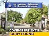 "Video : ""Missing"" Covid Patient Found Dead Outside Varanasi Hospital Building"