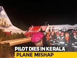 Video : Plane Skids Off Runway During Kerala Landing, Breaks In Two