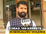 Video : Will Do Asset Recovery Like UP: Karnataka Minister After Bengaluru Clash