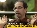 "Video : Shiv Sena Claims Sushant Rajput Case Given To CBI To ""Malign Mumbai Police, Our Government"""