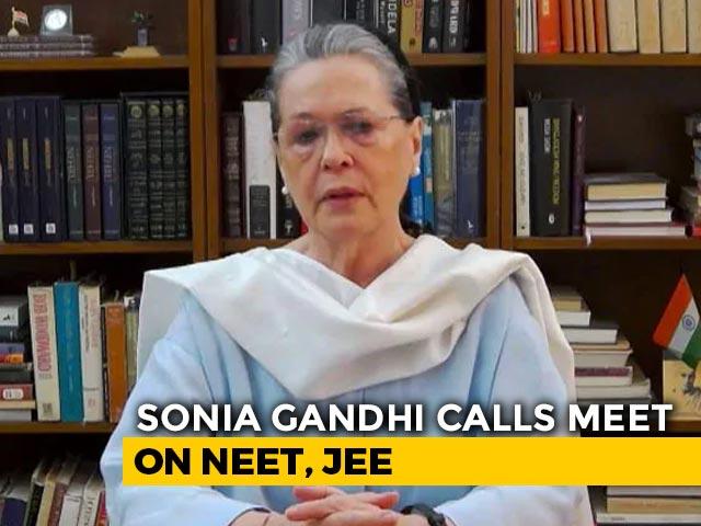 Video : Sonia Gandhi, Mamata Banerjee Call Key Meet On NEET,JEE