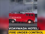 Video : 9 Dead In Fire At Hotel Used As Covid Care Facility In Andhra