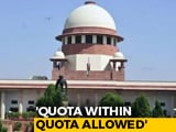 """Video : Top Court Clears """"Quota Within Quota"""" To Help Disadvantaged Communities"""