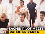 "Video : Sachin Pilot Meets Rahul Gandhi, Priyanka Gandhi Amid ""Breakthrough"" Buzz"