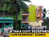 Video : Karnataka Redefines Containment Zone As Bengaluru Covid Cases Near 1 Lakh