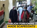 "Video : Foreigners Made ""Scapegoat"" Over Covid: Court On Islamic Sect Event"