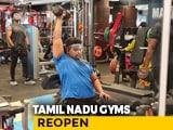 Video : Private Gyms Reopen In Tamil Nadu