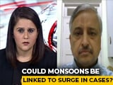 Video : India's Spike In Covid Cases Could Be Linked To Monsoon