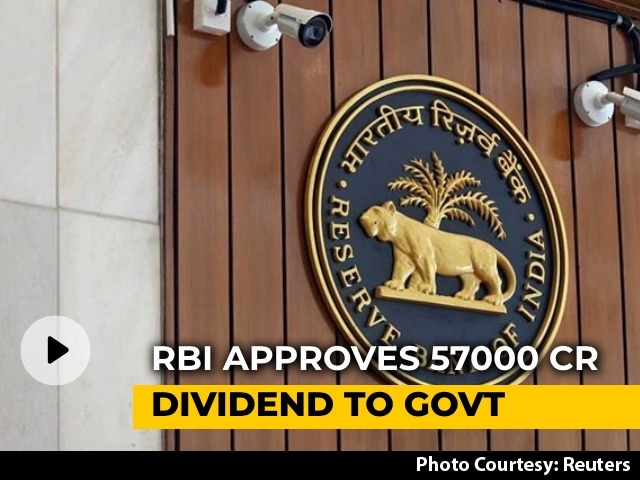 Video : RBI Approves Dividend Payout Of ₹ 57,000 Crore To Government
