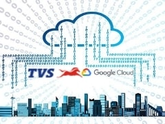 TVS ASL Will Use The Google Cloud to Develop Its Digital Platform for Spares & After-Sales