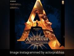 प्रभास की अपकमिंग Adipurush का First Look हुआ रिलीज, भूषण कुमार बोले- मुझे इसका अवसर मिस नहीं करना था...