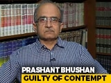 Video : Prashant Bhushan Guilty Of Contempt For Tweets On Chief Justice, Judiciary