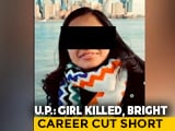 Video : Woman, Studying In US, Killed In Accident In UP After Alleged Harassment