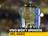 Video : Chinese Firm VIVO Pulls Out As IPL Title Sponsor For This Season Amid Row