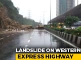 Video : Mumbai Rain Causes Landslide On Western Express Highway, Traffic Diverted