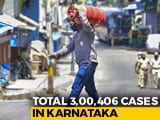 Video : Karnataka Crosses 3 Lakh Cases; Opinion Divided On Covid Relaxations