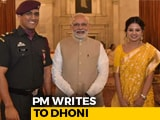 """Video : PM Narendra Modi Says MS Dhoni """"Illustration Of Spirit Of New India"""" In Letter. He Replies"""