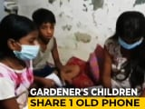 Video : 1 Old Phone, 3 Siblings: Delhi Gardener's Children Take Turns For Classes