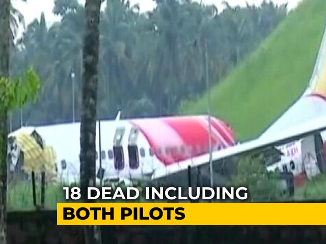 Video : 18 People, Including Both Pilots, Dead In Plane Tragedy In Kerala
