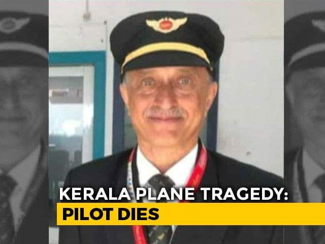 Video : Captain Who Died In Kerala Plane Crash Was Decorated Ex-Air Force Pilot