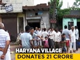Video : 5 Haryana Villages Give Rs. 50 Crore For Covid, Residents Say No Basic Facilities