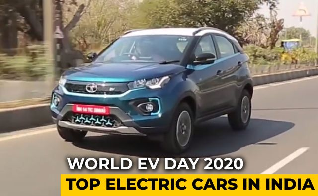 Video : World EV Day 2020: Top Electric Cars In India