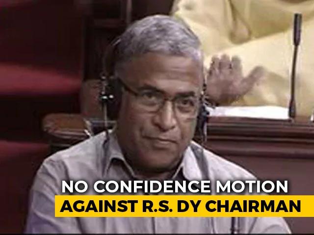 Video : No-Confidence Motion Moved Against Rajya Sabha Deputy Chairman