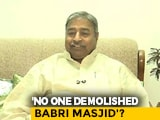 "Video : ""No Conspiracy; They Were Not Our People"": BJP Leader Acquitted In Babri Case"