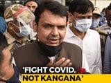 "Video : Devendra Fadnavis's ""Dawood"" Jibe After Actor Kangana Ranaut Office Demolition"