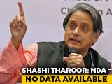 "Video : ""NDA=No Data Avalaible"": Shashi Tharoor On Centre's Replies In Parliament"