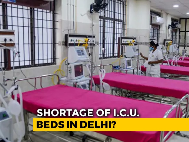 Video : Delhi: Spike In Cases, Shortfall In Beds?