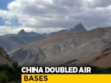 Video : In 3 Years, China Doubled Air Bases, Heliports Along India Border: Report