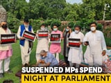 Video : 8 Suspended Rajya Sabha MPs Protest Overnight, Refuse Deputy Chairman's Tea