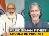 "Video : ""Are You Really That Old,"" Asked PM Modi. What Milind Soman Said"