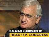 "Video : Congress ""Dissenters"" Not On UP Poll Teams, Salman Khurshid Gets Key Job"