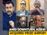 Video : Adani Group Emerging as India's Airport 'King'