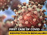 Video : Bengaluru Hospital Reports First Covid Reinfection Case In The City