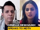 Video : Never Thought I Would Test Positive For Covid-19: Genelia Deshmukh