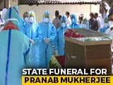 Video : State Funeral For Pranab Mukherjee, PM, Rahul Gandhi Pay Last Respects