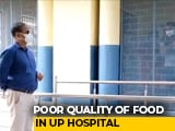 "Video : ""Not Begging For Alms"": Covid Patients At UP Hospital Complain About Food"
