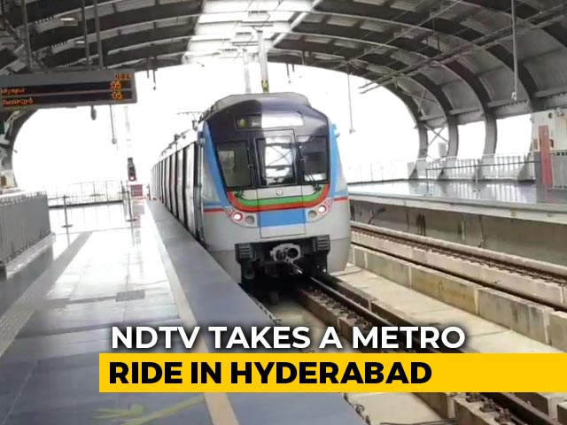 Video : Reality Check: NDTV Takes A Metro Ride In Hyderabad