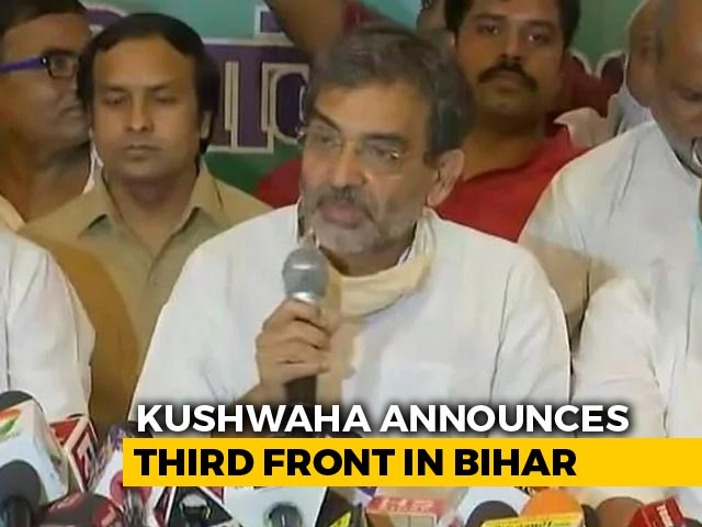 Video : Ex-Union Minister Upendra Kushwaha, Out of Options, Talks Bihar 3rd Front