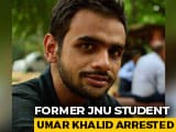 Video : Former JNU Student Umar Khalid Arrested In Delhi Riots Case