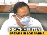 "Video : ""Centre Has Taken Measures To Contain Covid"": Health Minister In Lok Sabha"