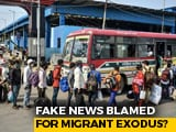 Video : Fake News Caused Migrant Exodus: Government's 2nd Shocker In Parliament