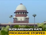 "Video : Sudarshan TV's ""UPSC Jihad"" Violated Program Code: Centre To Supreme Court"