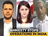 "Video : Amnesty Exits India, Alleges ""Witch-Hunt"" By Government"