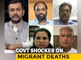 Video : No Data On Migrant Deaths: Government's Shocker