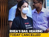 Video : Rhea Chakraborty's Bail Hearing Tomorrow, Court Holiday Today Due To Rain